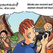 Women shall never touch a monk or a novice